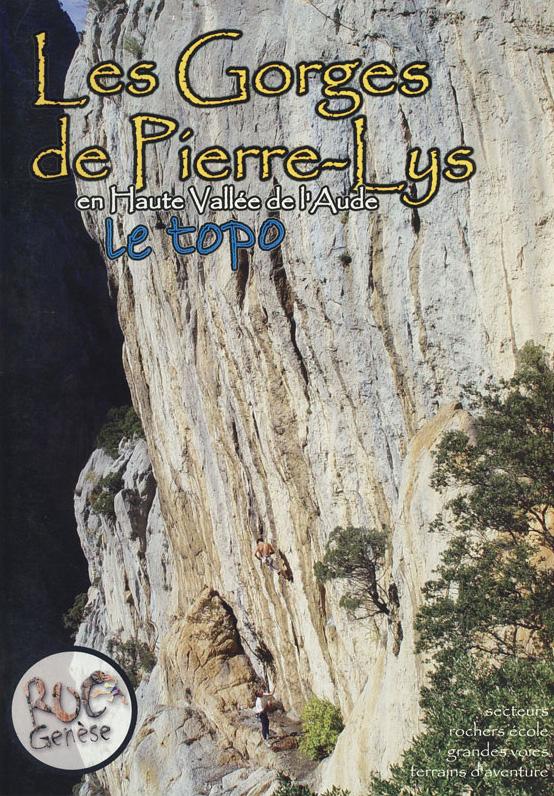 Topo escalade Gorges Pierre Lys