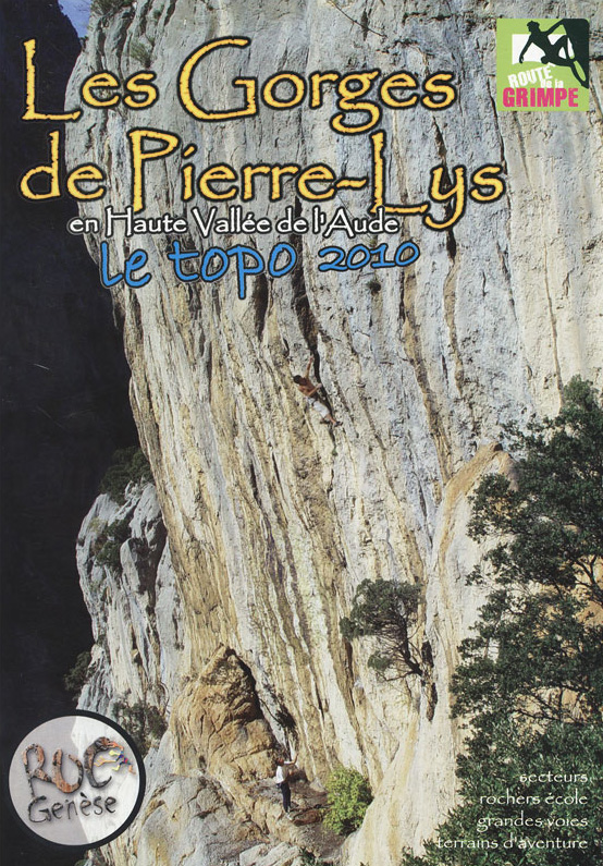 Topo escalade Gorges Pierre Lys 2010