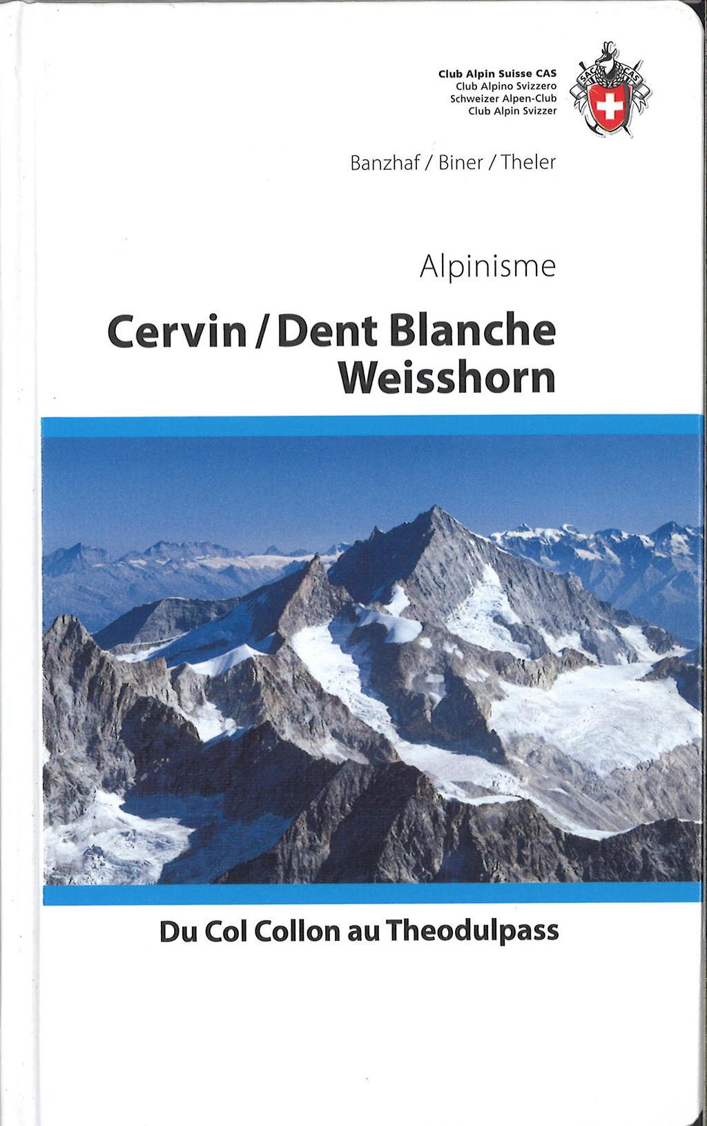 Topo escalade Cervin Dent Blanche