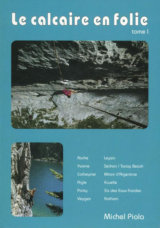 Topo escalade Calcaire en folie tome 1